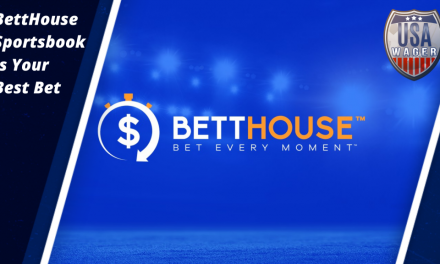 BettHouse Sportsbook is Your Best Bet
