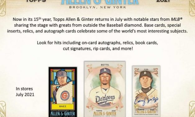 Introducing the 2021Topps Allen andGinter Collection