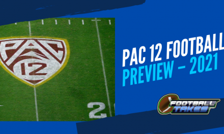 Pac-12 Football Preview for 2021