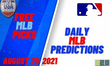 USA Wager MLB Predictions | August 20, 2021