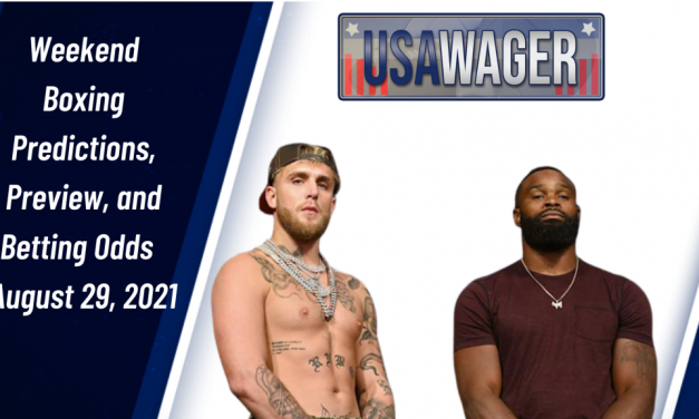 Weekend Boxing Predictions, Preview, and Betting Odds   August 29, 2021