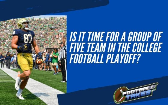 Is It Time for a Group of Five Team in the College Football Playoff?