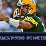 NFL Takes/Opinions: NFC Contenders?