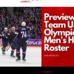 Previewing 2022 Team USA Olympic Men's Hockey Roster