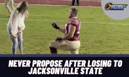 Never Propose After Losing to Jacksonville State