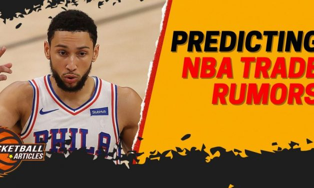 Predicting the Outcome of the Biggest NBA Trade Rumors