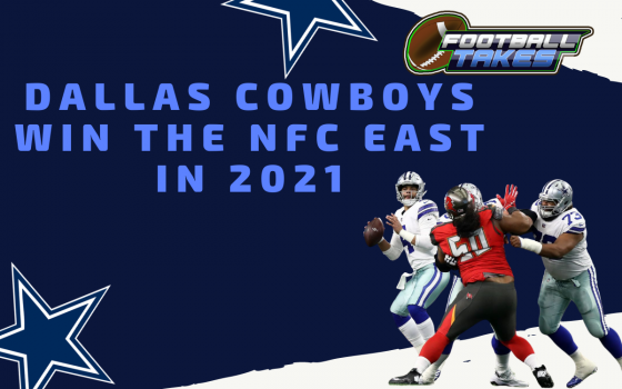 The Dallas Cowboys Win the NFC East in 2021