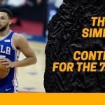 The Ben Simmons Saga Continues for the 76ers