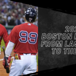 2021 Boston Red Sox: From Last Place to the ALCS