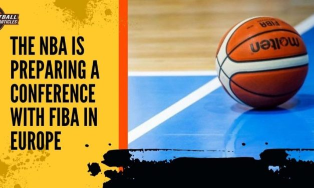 The NBA is Preparing a Conference with FIBA in Europe