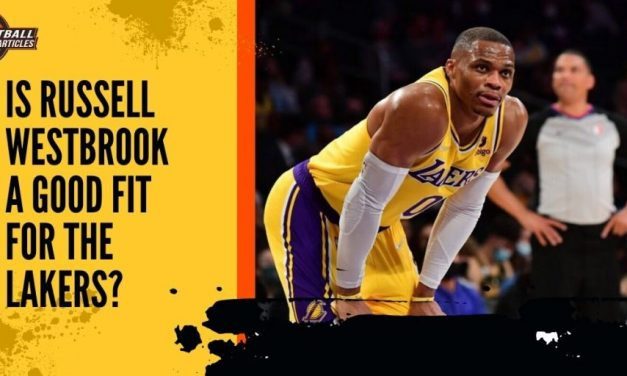 Is Russell Westbrook a Good Fit for the Lakers?