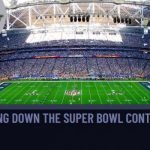 Breaking Down the Super Bowl Contenders