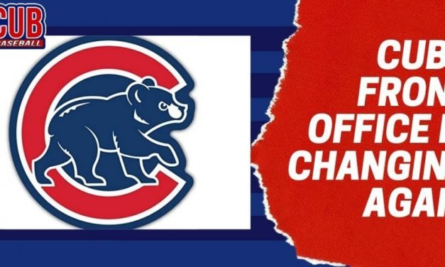 Cubs Front Office is Changing Again