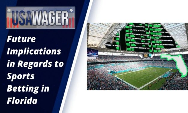 Future Implications in Regards to Sports Betting in Florida