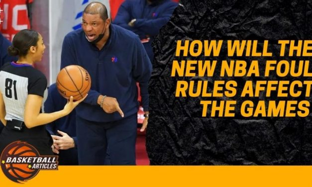 How will the new NBA foul rules affect the games