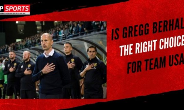 Is Gregg Berhalter the Right Choice For Team USA?