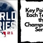 Key Points for Each Team in the Championship Series