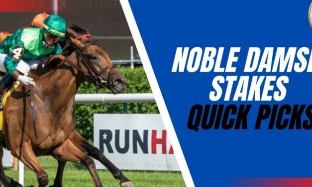 Noble Damsel Stakes Quick Picks