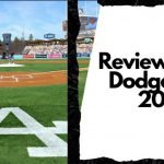Reviewing the Dodgers for 2022