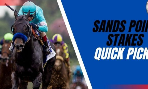 Sands Point Stakes Quick Picks